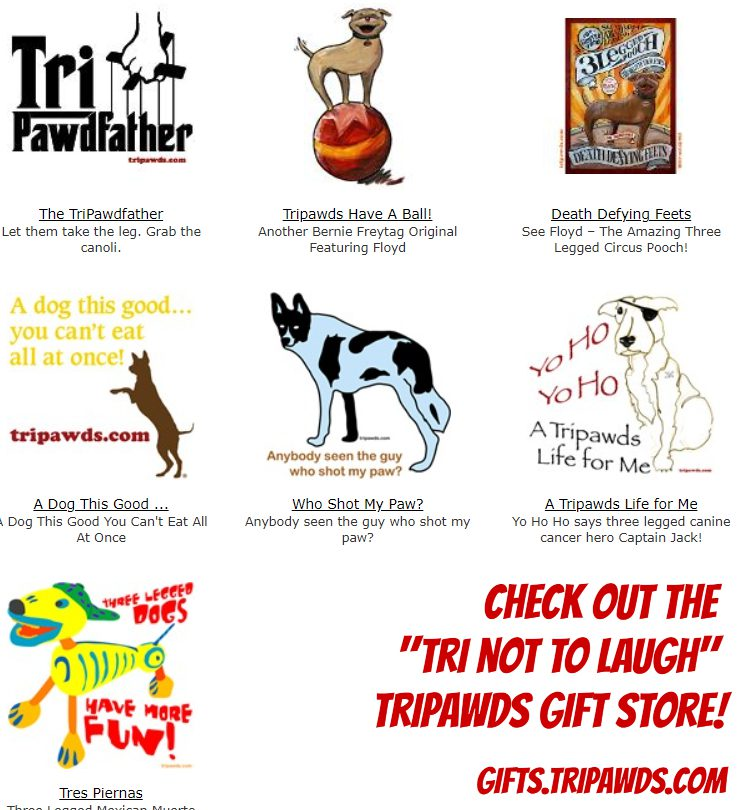 Shop Tripawds shirts, gifts and more